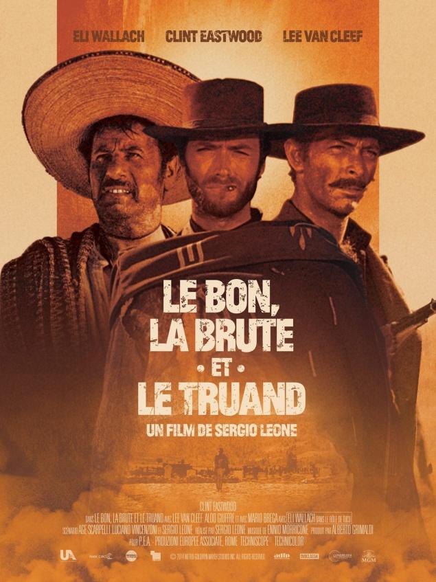 Le Bon, la Brute et le Truand (1966) de Sergio Leone - Affiche ressortie cinéma 2014