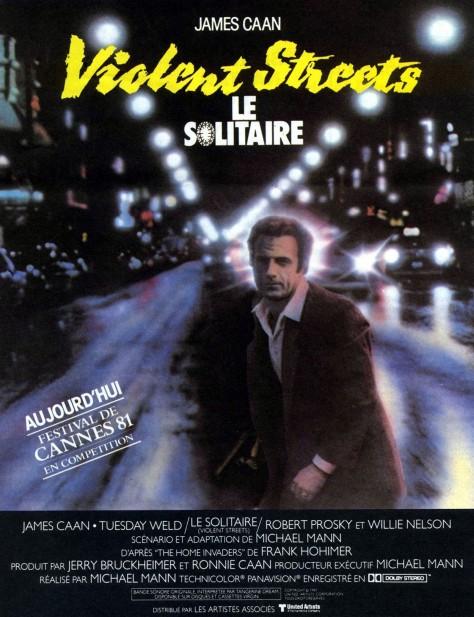 Le Solitaire aka Violent Streets aka Thief - Affiche française