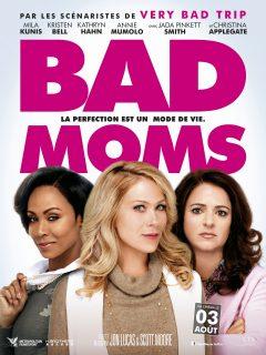 Bad Moms - Affiche