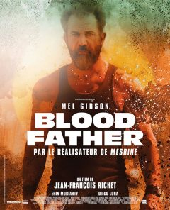 Blood Father - Affiche FR def