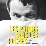 Les Poings dans les poches - Affiche Reprise 2016