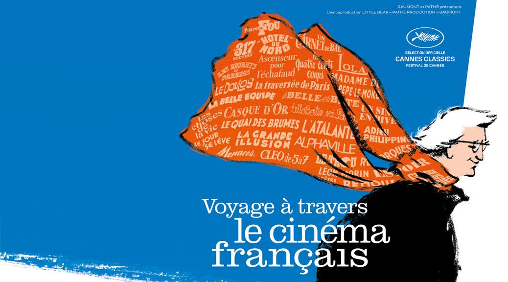 Voyage à travers le cinéma français - Image Une Fiche film