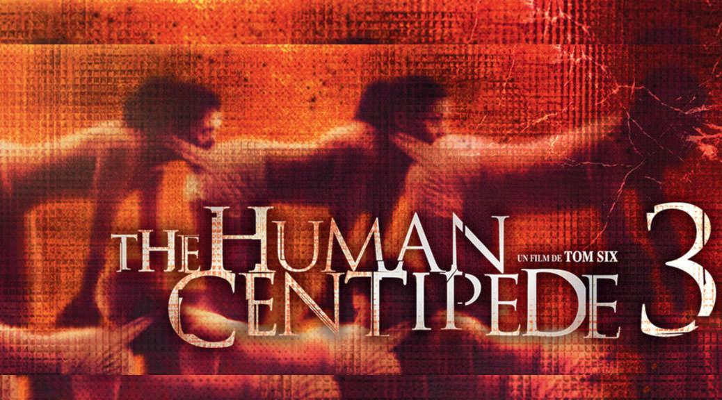 The Human Centipede 3 - Image Une JC