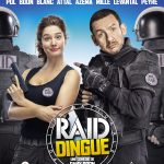 RAID Dingue (2016) de Dany Boon - Affiche