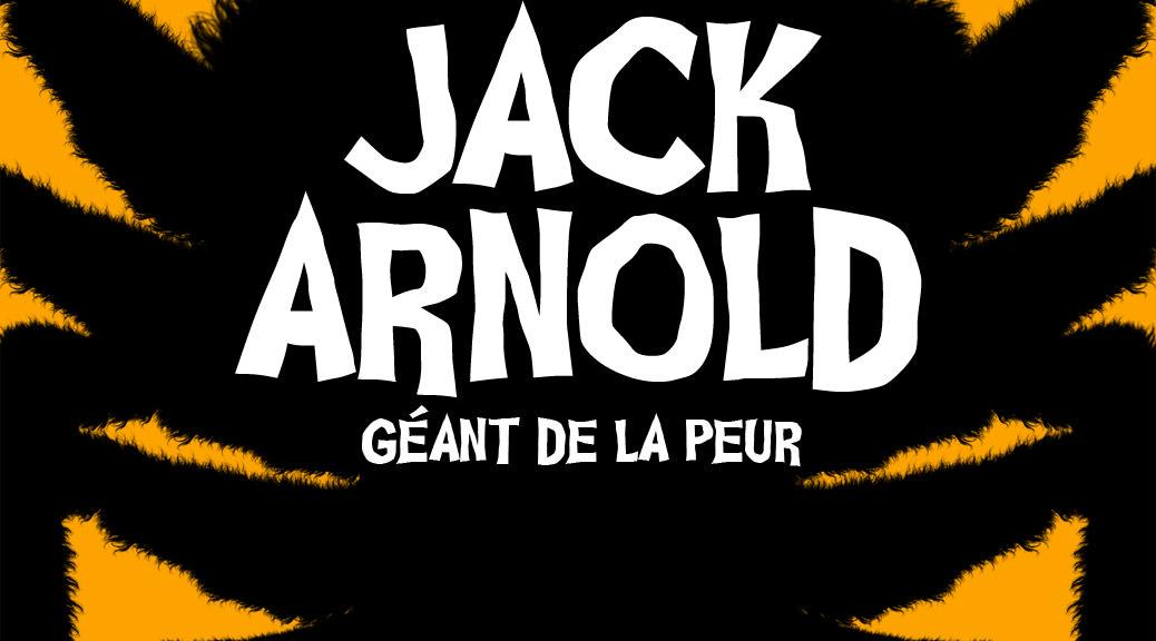 Jack Arnold - Image une Jeu Concours