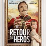 Le Retour du héros (2018) de Laurent Tirard - Affiche