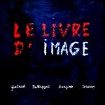 Le Livre d'image - Affiche Cannes 2018