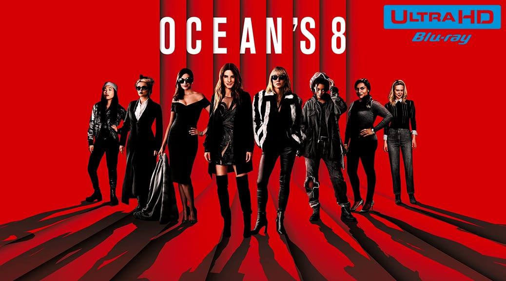 Ocean's 8 (2018) de Gary Ross – Blu-ray 4K Ultra HD