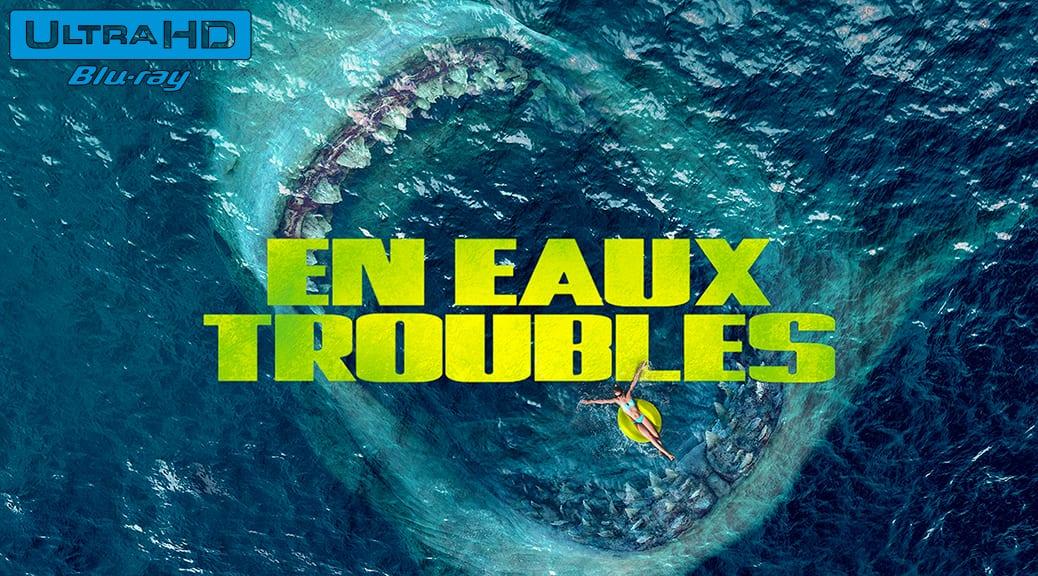 En eaux troubles (2018) de Jon Turteltaub – Blu-ray 4K Ultra HD