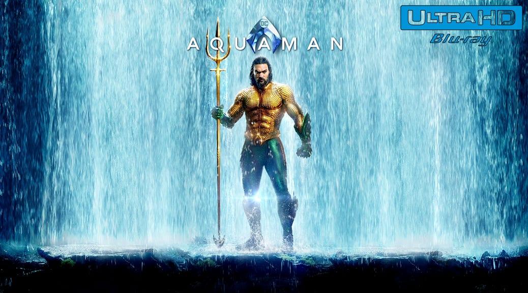 Aquaman (2018) de James Wan – Blu-ray 4K Ultra HD