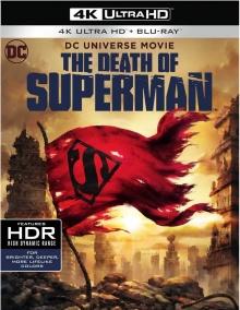 La Mort de Superman (2018) de Jake Castorena & Sam Liu - Packshot Blu-ray 4K Ultra HD