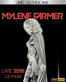 Mylène Farmer - Live 2019, le film (2019) de François Hanss - Packshot Blu-ray 4K Ultra HD