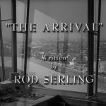 The Twilight Zone - S3 : L'Arrivée