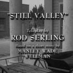 The Twilight Zone - S3 : La Vallée immobile