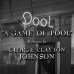 The Twilight Zone - S3 : Le Joueur de billard