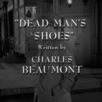 The Twilight Zone - S3 : Les Chaussures diaboliques