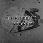The Twilight Zone - S3 : Le Petit Peuple