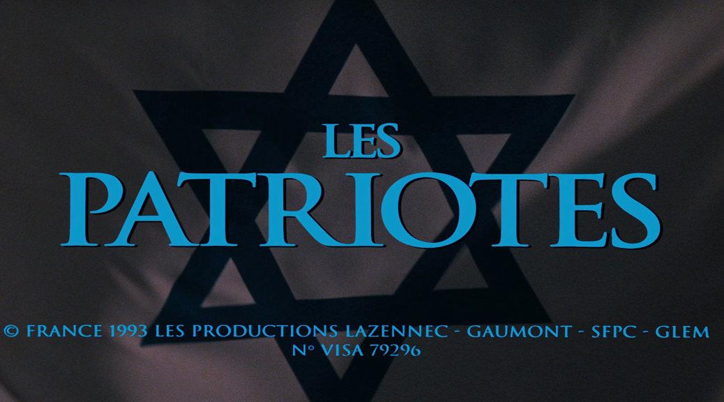 Les Patriotes - Image une test Blu-ray