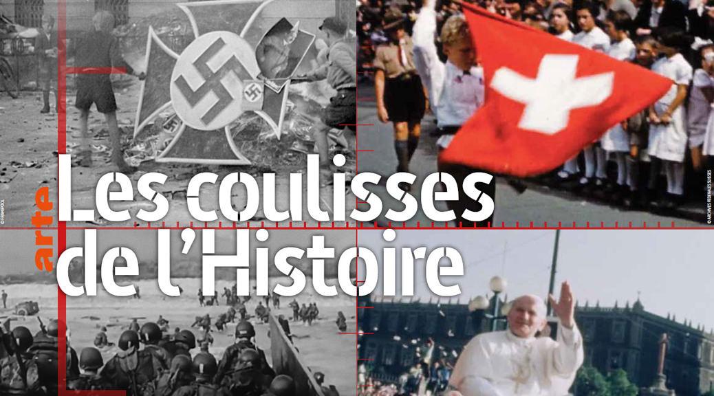 Les coulisses de l'Histoire - Image une