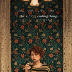 I'm Thinking of Ending Things - Affiche