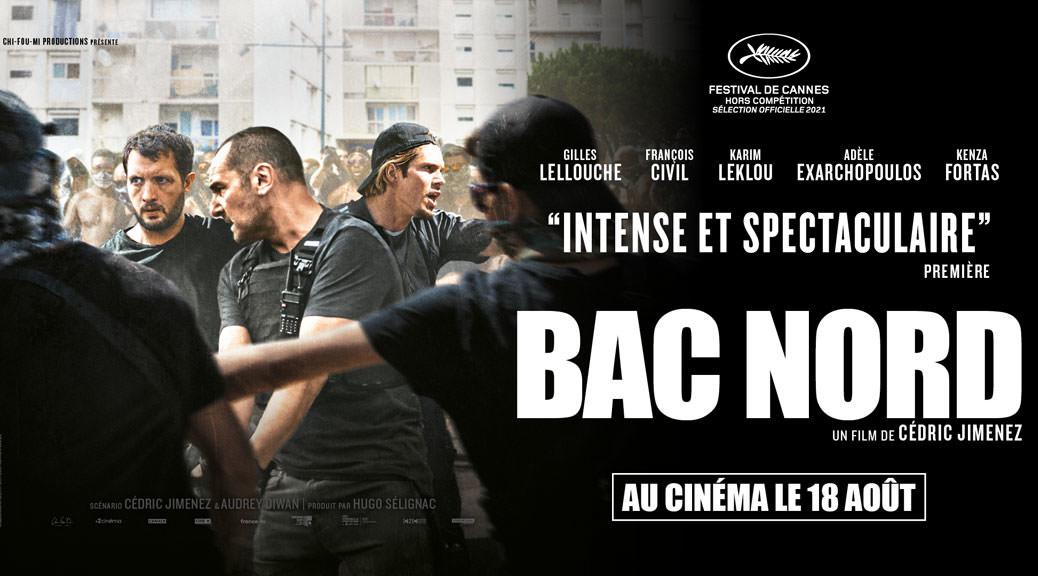Bac Nord - Fiche film